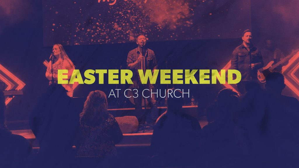 The Comeback: Easter at C3